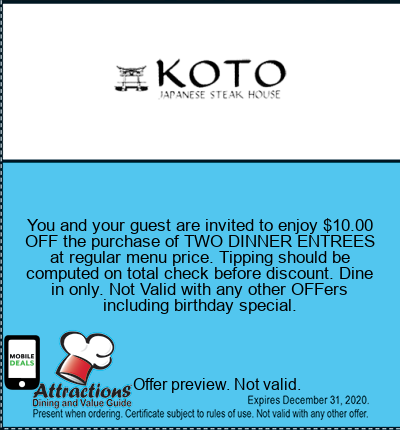 You and your guest are invited to enjoy $10.00 OFF the purchase of TWO DINNER ENTREES at regular menu price. Tipping should be computed on total check before discount. Dine in only. Not Valid with any other offers including birthday special.