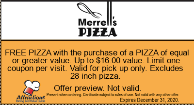 FREE PIZZA with the purchase of a PIZZA of equal or greater value. Up to $16.00 value. Limit one coupon per visit. Valid for pick up only. Excludes 28 inch pizza.