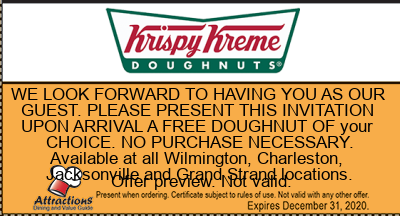 WE LOOK FORWARD TO HAVING YOU AS OUR GUEST. PLEASE PRESENT THIS INVITATION UPON ARRIVAL A FREE DOUGHNUT OF your CHOICE. NO PURCHASE NECESSARY. Available at all Wilmington, Charleston, Jacksonville and Grand Strand locations.
