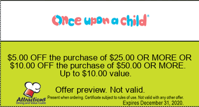 $5.00 OFF the purchase of $25.00 OR MORE OR $10.00 OFF the purchase of $50.00 OR MORE. Up to $10.00 value.