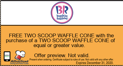 FREE TWO SCOOP WAFFLE CONE with the purchase of a TWO SCOOP WAFFLE CONE of equal or greater value.