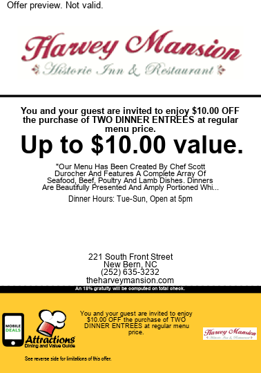You and your guest are invited to enjoy $10.00 OFF the purchase of two dinner entrees at regular menu price. Up to $10.00 value. An 18% gratuity will be computed on total check.