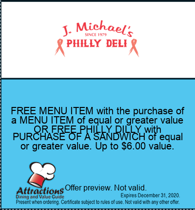 FREE MENU ITEM with the purchase of a MENU ITEM of equal or greater value OR FREE PHILLY DILLY with PURCHASE OF A SANDWICH of equal or greater value. Up to $6.00 value.
