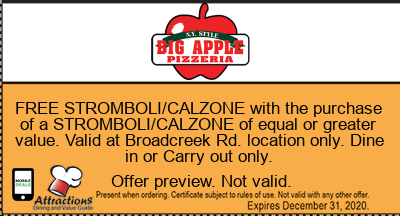 FREE STROMBOLI/CALZONE with the purchase of a STROMBOLI/CALZONE of equal or greater value. Valid at Broadcreek Rd. location only. Dine in or Carry out only.