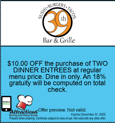 $10.00 OFF the purchase of TWO DINNER ENTREES at regular menu price. Dine in only. An 18% gratuity will be computed on total check.