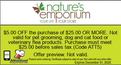 $5.00 OFF the purchase of $25.00 OR MORE. Not valid for pet grooming, dog and cat food or veterinary flea products. Purchase must meet $25.00 before sales tax.(Code ATT5)