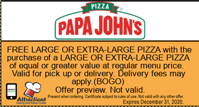 FREE LARGE OR EXTRA-LARGE PIZZA with the purchase of a LARGE OR EXTRA-LARGE PIZZA of equal or greater value at regular menu price. Valid for pick up or delivery. Delivery fees may apply.(BOGO)