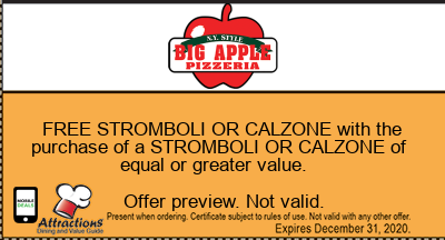 FREE STROMBOLI OR CALZONE with the purchase of a STROMBOLI OR CALZONE of equal or greater value.